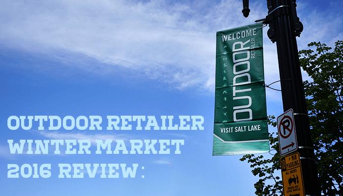 Outdoor Retailer Winter Market 2016 で気になった最新ギアまとめ